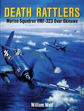 Death Rattlers: Marine Squadron VMF-323 over Okinawa, William Wolf, New Book