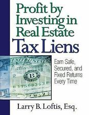 Profit by Investing in Real Estate Tax Liens: Earn Safe, Secured, and Fixed Retu