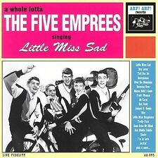 FIVE EMPREES - Little Miss Sad CD NEW 25 TRACK COMPILATION