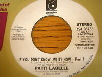 """PATTI LABELLE - IF YOU DON'T KNOW ME BY NOW     7"""" VINYL DEMO"""