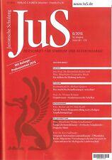 JuS Juristische Schulung 06/2016, Zeitschrift für Studium und Referendariat