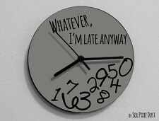 Whatever I'm Late Anyway / Round Grey- Wall Clock