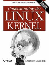 Understanding the Linux Kernel by Marco Cesati and Daniel P. Bovet (2005,...