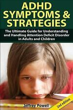 ADHD Symptom and Strategies : The Ultimate Guide for Understanding and...