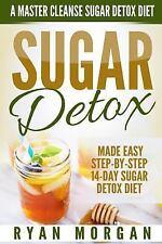 Sugar Detox Recipe Diet Book for Beginners, Plus Cookbook: Sugar Detox: a...