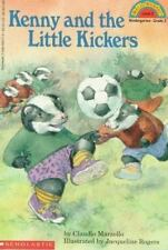 Kenny and the Little Kickers (Hello Reader! Level 2) Marzollo, Claudio, Rogers,