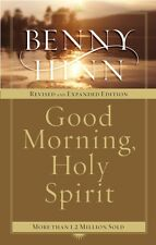 Good Morning, Holy Spirit (Paperback), Hinn, Benny, 9780785261261