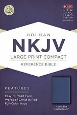 NKJV Large Print Compact Reference Bible, Cobalt Blue LeatherTouch (2015,...