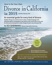 How to Do Your Own Divorce in California in 2015: An Essential Guide for Every K