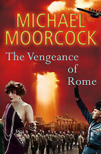 The Vengeance of Rome: Between the Wars Vol. 4, Moorcock, Michael