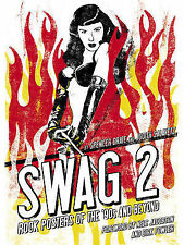Swag 2: Rock Posters of the 90's and Beyond by Judith Salavetz, Paperback