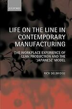 Life on the Line in Contemporary Manufacturing: The Workplace Experience of Lean