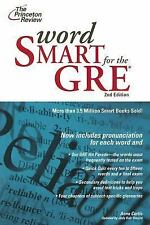Word Smart for the GRE: A Guide to Perfect Usage Anne Curtis, Judy Katz Unrein