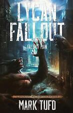 Lycan Fallout: Lycan Fallout 2 : Fall of Man by Mark Tufo (2015, Paperback)