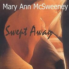 Swept Away by Mary Ann McSweeney (CD, Mar-2003, Sparky 1 Productions)