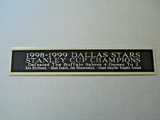 Dallas Stars 1998-1999 Stanley Cup Nameplate For A Hockey Stick Case 1.25 X 6