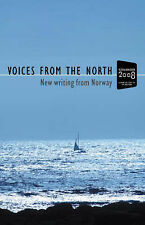 VOICES FROM THE NORTH : NEW WRITING FROM NORWAY (NEW) FREE P+P
