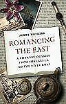 Romancing the East: A Literary Odyssey from the Heart of Darkness to the River K