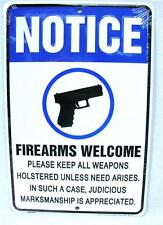 NOTICE FIREARMS WELCOME MARKSMANSHIP IS APPRECIATED ALUMINUM SIGN MAN CAVE