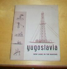 YUGOSLAVIA NEW LAND IN THE MAKING BOOKLET. c1953. USA PUBLICATION. CHESS