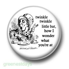 Twinkle Twinkle Little Bat 1 Inch / 25mm Pin Button Badge Alice in Wonderland