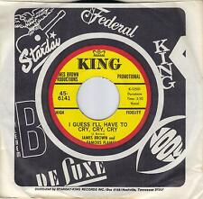 JAMES BROWN  I Guess I'll Have To Cry Cry Cry  rare promo 45 from 1969