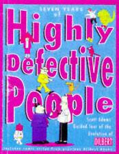 Dilbert: Seven Years of Highly Defective People, Scott Adams