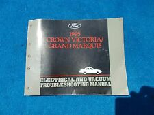 1995 Crown Victoria Grand Marquis Electrical & Vacuum Trouble Shooting Manual