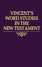 Word Studies in the New Testament: Vol. IV (Vol. 4) Marvin Vincent Hardcover