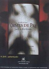 PUBLICITE ETIQUETTE VIN CHATEAU ORMES DE PEZ SAINT ESTEPHE DE 2015 FRENCH AD PUB