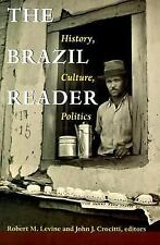 The Brazil Reader: History, Culture, Politics (The Latin America Readers)  Books