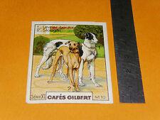 CHROMO 1936 CAFES GILBERT RACES DE CHIENS LEVRIER BARZOÏ SLOUGHI ARABE