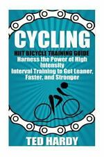 Cycling - the HIIT Guide to Improving Cardio, Speed, and Power: Cycling :...