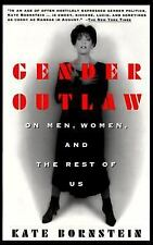 Gender Outlaw: On Men, Women and the Rest of Us, Kate Bornstein, Good Condition,
