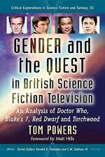 Critical Explorations in Science Fiction and Fantasy: Gender and the Quest in...