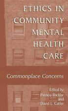 Ethics in Community Mental Health Care: Commonplace Concerns-ExLibrary