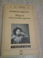 Georges Simenon - MAIGRET E LA VECCHIA SIGNORA - 2004 - Adelphi