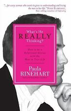 What's He Really Thinking?: How to Be a Relational Genius with the Man in Your