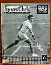 Sport Club du 9/6/1953; Washer en coupe Davis/ Major Taylor/ Alfred De Bruyne