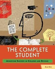 The Complete Student: Achieving Success in College and Beyond, Alan Gelb, New Bo