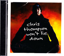Chris Thompson won 't lie down CD NUOVO OVP