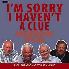 I'm Sorry I Haven't A Clue: A Celebration of Thirty Years: Anniversary...