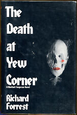 The Death at Yew Corner by Richard Forrest-First Edition/DJ-1981