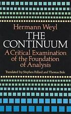 The Continuum: A Critical Examination of the Foundation of Analysis (Dover Books