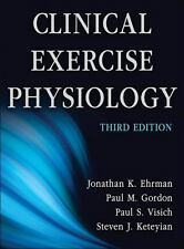 Clinical Exercise Physiology-3rd Edition by Paul Gordon, Jonathan Ehrman,...