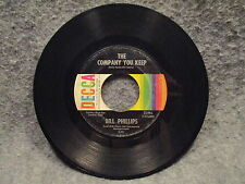 """45 RPM 7"""" Record Bill Phillips The Lies Just Cant Be True & The Company 31996"""