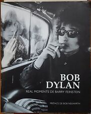 LIVRE BOB DYLAN real moments de Barry Feinstein