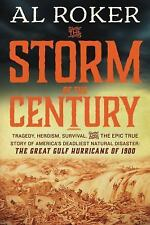The Storm of the Century by William Hogeland and Al Roker -2015, softcover