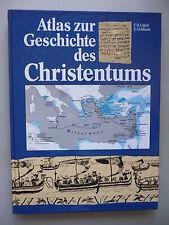 Atlas zur Geschichte des Christentums 1. Sonderauflage 1989