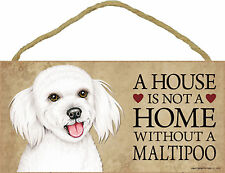 A house is not a home without a Maltipoo Wood Puppy Dog Sign Plaque USA Made NEW